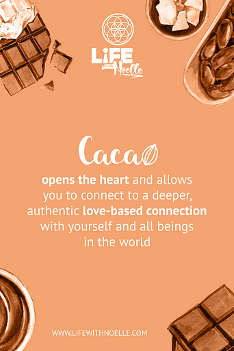 Cacao opens the heart and allows you to connect to a deeper, authentic love-based connection with yourself and all beings in the world