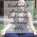 """Noelle meditating with a caption, """"Breathwork to relieve stress, boost immunity and increase vitality."""